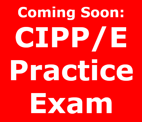 CIPPEPracticeExam